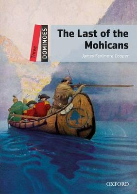 9780194248181 - Dominoes Three: The Last of the Mohicans