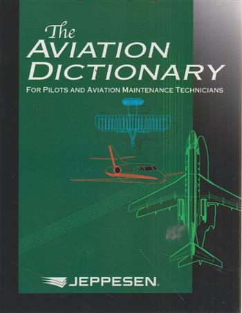 9780884875741 - The aviation dictionary