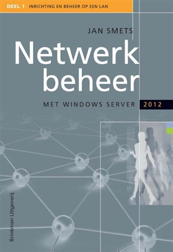 9789057522208 - Netwerkbeheer met windows server 2012 en windows 8 deel 1